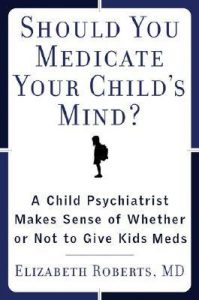 Baixar Should you medicate your child's mind? pdf, epub, ebook