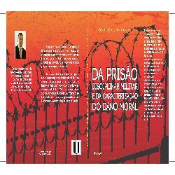 Baixar Da prisão disciplinar militar e da caracterização do dano moral pdf, epub, eBook