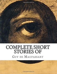 Baixar Complete short stories of maupassant pdf, epub, ebook