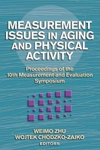 Baixar Measurement issues in aging and physical activity pdf, epub, ebook