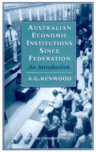 Baixar Australian economic institutions since federation pdf, epub, ebook