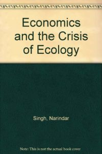 Baixar Economics and the crisis of ecology pdf, epub, eBook