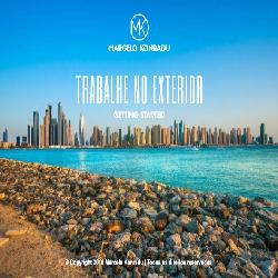 Baixar eBook – Trabalhe no Exterior – Getting Started + eBook Bônus – Guia para Iniciantes pdf, epub, eBook