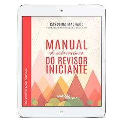 Baixar Manual de Sobrevivência do Revisor Iniciante pdf, epub, eBook