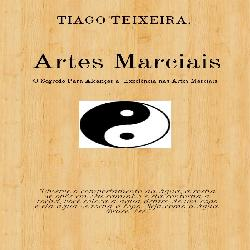 Baixar E-book ARTES MARCIAIS O Segredo Para Alcançar a Excelência nas Artes Marciais. pdf, epub, ebook