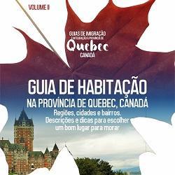 Baixar Viva Quebec! Volume II: Guia de Habitação na província de Quebec, Canadá. pdf, epub, ebook