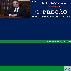 Baixar Série Licitante Vencedor – Volume II – O Pregão em Suas Modalidades Eletrônica e Presencial pdf, epub, eBook