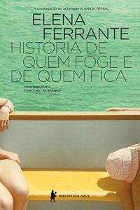 Baixar História de Quem Foge e Quem Fica pdf, epub, ebook