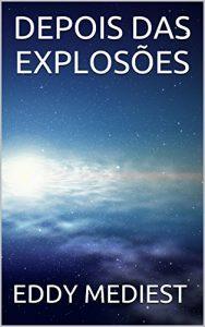 Baixar Depois Das Explosões pdf, epub, ebook