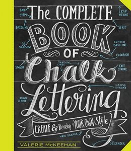 Baixar The Complete Book of Chalk Lettering: Create and Develop Your Own Style pdf, epub, eBook