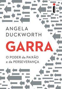 Baixar Garra: O poder da paixão e da perseverança pdf, epub, ebook