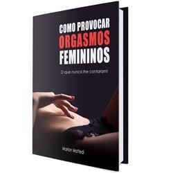 Baixar Como provocar orgasmos femininos (eBook) pdf, epub, eBook