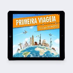 Baixar Primeira Viagem – Como tirar o sonho do papel pdf, epub, ebook