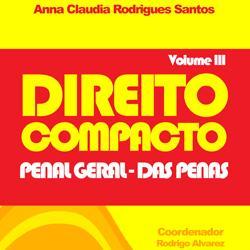 Baixar Direito Compacto Vol III – Penal Geral: Das Penas pdf, epub, ebook