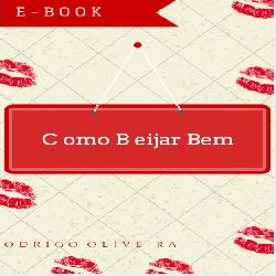 Baixar Como Beijar Bem pdf, epub, eBook