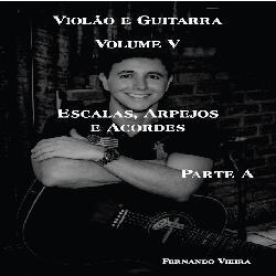 Baixar EBOOK VOLUME 5A CURSO COMPLETO DE VIOLÃO E GUITARRA pdf, epub, eBook