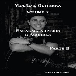 Baixar EBOOK VOLUME 5B CURSO COMPLETO DE VIOLÃO E GUITARRA pdf, epub, eBook