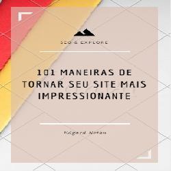 Baixar 101 Maneiras de tornar seu site mais impressionante pdf, epub, ebook