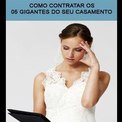 Baixar Como contratar os 05 gigantes para o seu casamento pdf, epub, ebook