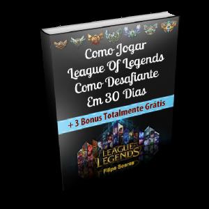 Baixar Como Jogar League Of Legends Como Desafiante em 30 Dias pdf, epub, ebook