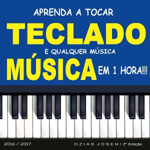 Baixar Aprenda tocar teclado e qualquer música em 1 hora! pdf, epub, eBook