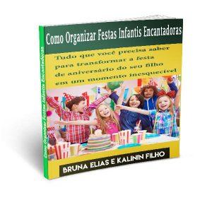 Baixar Como Organizar Festas Infantis Encantadoras pdf, epub, eBook