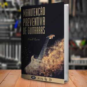 Baixar E-Book de Manutenção Preventiva de Guitarras pdf, epub, ebook