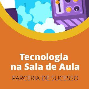 Baixar Tecnologia na Sala de Aula: parceria de sucesso! pdf, epub, ebook
