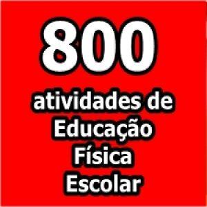 Baixar 800 atividades para Educação Física Escolar pdf, epub, ebook