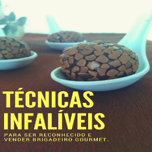 Baixar Técnicas Infalíveis para ser reconhecido e vender Brigadeiro Gourmet pdf, epub, eBook