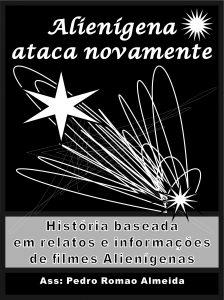 Baixar Alienígena ataca novamente… História / Filme pdf, epub, ebook