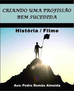 Baixar Criando uma profissão bem sucedida… História / Filme pdf, epub, ebook