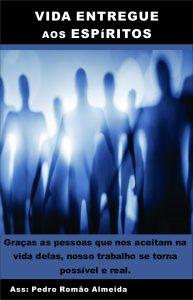 Baixar Vida entregue aos espíritos… História / Filme. pdf, epub, ebook