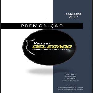 Baixar Ebook Premonição Delta Goiás pdf, epub, ebook