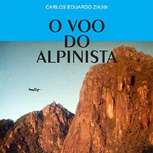 Baixar O VOO DO ALPINISTA pdf, epub, ebook