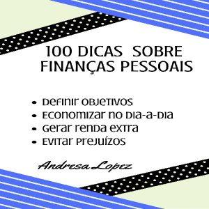 Baixar 100 Dicas sobre Finanças Pessoais pdf, epub, ebook