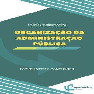 Baixar Ebook Organização da Administração Pública – Direito Administrativo pdf, epub, ebook