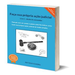 Baixar Faça sua própria ação judicial – Livro 1 (direito do consumidor) pdf, epub, ebook