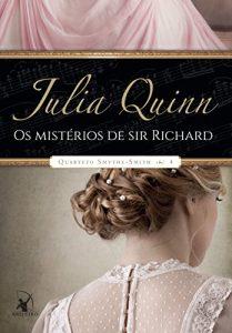 Baixar Os Mistérios de sir Richard (Quarteto Smythe-Smith – Livro 4) pdf, epub, eBook