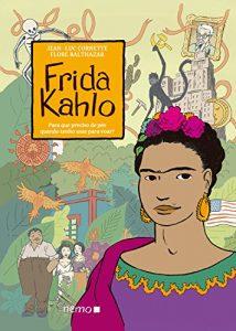 Baixar Frida Kahlo: Para que preciso de pés quando tenho asas para voar? pdf, epub, ebook