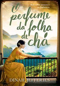 Baixar O perfume da folha de chá pdf, epub, eBook