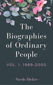 Baixar The Biographies of Ordinary People: Volume 1: 1989-2000 pdf, epub, eBook