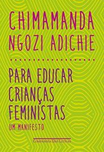 Baixar Para educar crianças feministas: Um manifesto pdf, epub, eBook