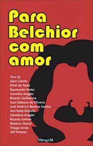 Baixar Para Belchior com amor pdf, epub, eBook