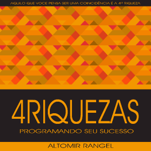 Baixar NOVO EBOOK 4 RIQUEZAS – ALTOMIR RANGEL pdf, epub, eBook
