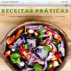 Baixar Receitas práticas para começar a se aventurar na cozinha pdf, epub, eBook