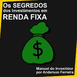Baixar Os Segredos dos Investimentos em Renda Fixa pdf, epub, eBook