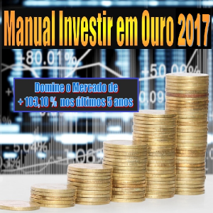 Baixar Manual Investir Ouro 2017 pdf, epub, eBook
