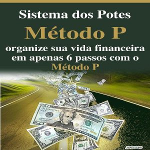 Baixar Sistema dos Potes – Método P de G. Mendes do Instituto JFCoaching pdf, epub, eBook