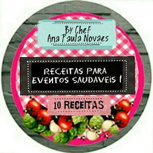 Baixar Receitas para Eventos Saudaveis 1    by Chef Ana Paula Novaes pdf, epub, eBook